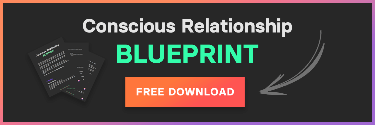 conscious relationship blueprint