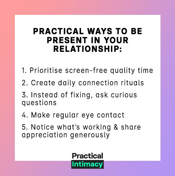 How to be present in a relationship